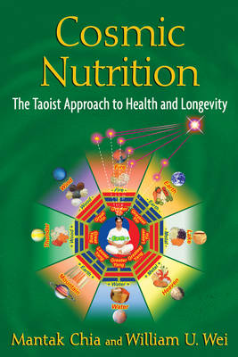 Cosmic Nutrition: The Taoist Approach to Health and Longevity (Paperback)