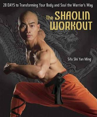 The Shaolin Workout (Hardback)