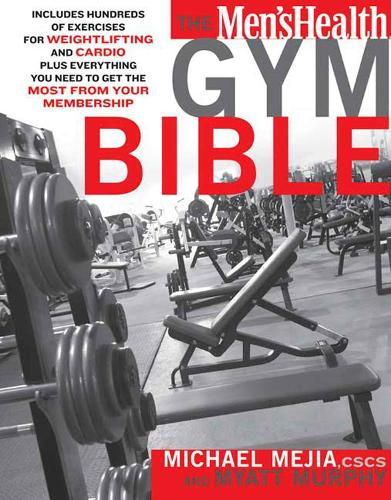 Men's Health Gym Bible,The (Paperback)