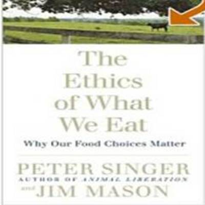 The Ethics Of What We Eat (Paperback)