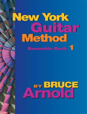 New York Guitar Method Ensemble: Bk. 1 (Spiral bound)
