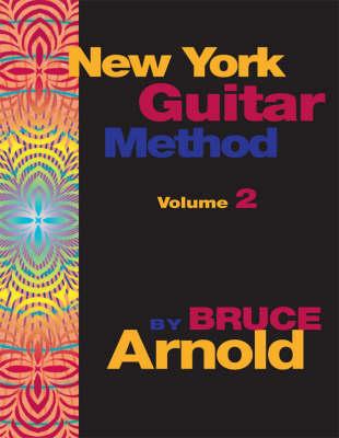 New York Guitar Method: v. 2 (Spiral bound)