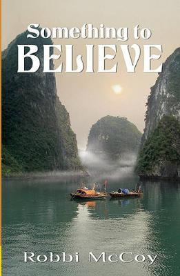 Something to Believe (Paperback)