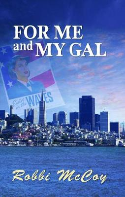 For Me and My Gal (Paperback)