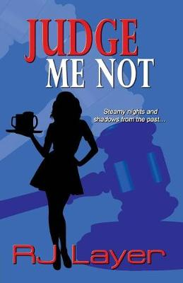 Judge Me Not (Paperback)