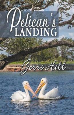 Pelican's Landing (Paperback)
