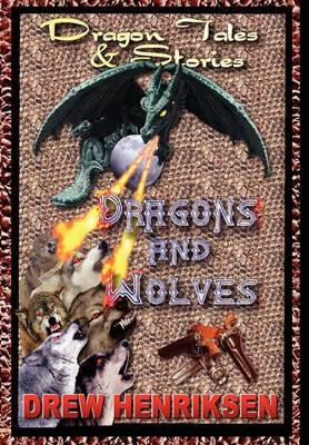 Dragons and Wolves (Hardback)