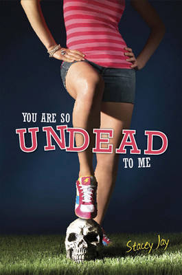 You Are So Undead To Me (Paperback)