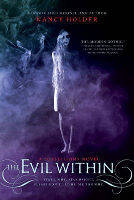 The Evil Within: A Possessions Novel (Paperback)
