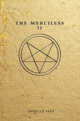 The Merciless Ii: The Exorcism Of Sofia Flores (Paperback)