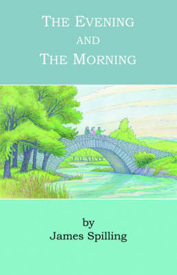The Evening and the Morning (Paperback)
