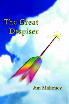 The Great Despiser (Hardback)
