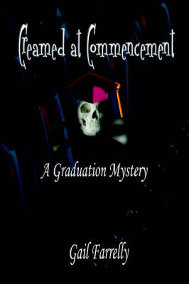 Creamed at Commencement (Paperback)