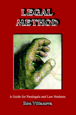 Legal Methods: A Guide for Paralegals and Law Students (Paperback)