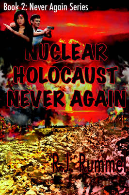 Nuclear Holocaust Never Again (Never Again Series, Book 2) (Paperback)