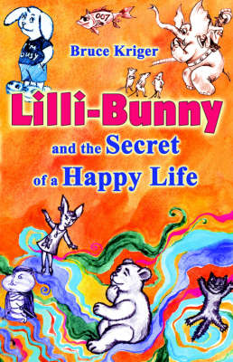 LILLI-Bunny and the Secret of a Happy Life (Paperback)