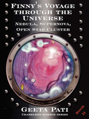 Finny's Voyage Through the Universe: Nebula, Supernova, Open Star Cluster (Paperback)