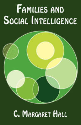 Families and Social Intelligence - 2007 (Paperback)