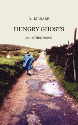 Hungry Ghosts and Other Poems (Paperback)