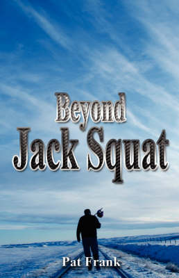Beyond Jack Squat (Paperback)