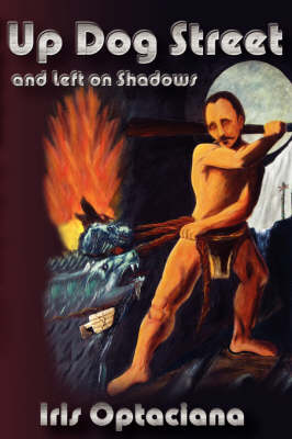 Up Dog Street and Left on Shadows (Paperback)
