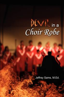 The Devil in a Choir Robe (Paperback)