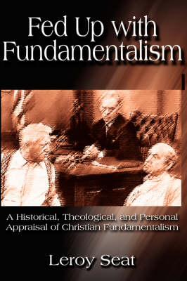 Fed Up with Fundamentalism (Paperback)