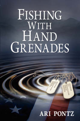 Fishing with Hand Grenades (Paperback)