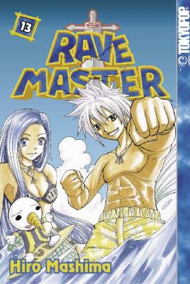 Rave Master: v. 13 (Paperback)
