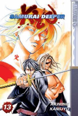 Samurai Deeper Kyo: v. 13 (Paperback)