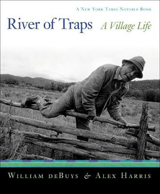 River of Traps: A New Mexico Mountain Life (Paperback)
