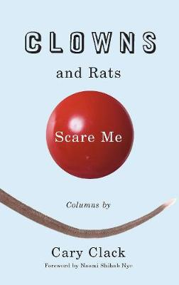 Clowns and Rats Scare Me (Paperback)