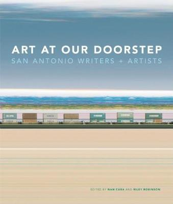 Art at Our Doorstep: San Antonio Writers and Artists (Paperback)