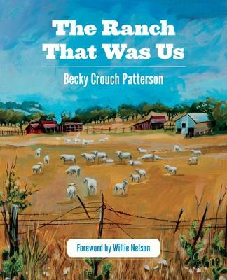 The Ranch That Was Us (Paperback)