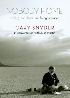 Nobody Home: Writing, Buddhism, and Living in Places (Paperback)