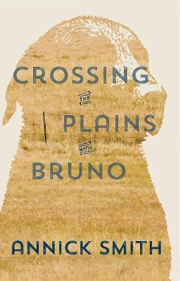 Crossing the Plains with Bruno (Paperback)