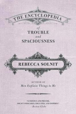 The Encyclopedia of Trouble and Spaciousness (Paperback)