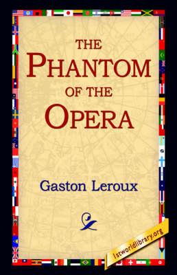 The Phantom of the Opera (Paperback)