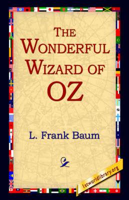 The Wonderful Wizard of Oz (Paperback)