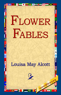 Flower Fables (Paperback)