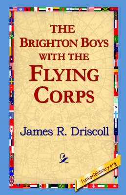 The Brighton Boys with the Flying Corps (Paperback)