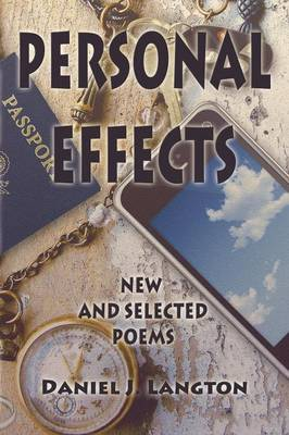 Personal Effects; New and Selected Poems (Paperback)