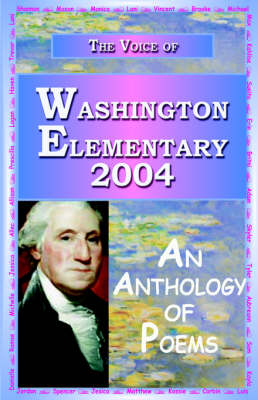 The Voice of Washington Elementary - 2004 (Paperback)