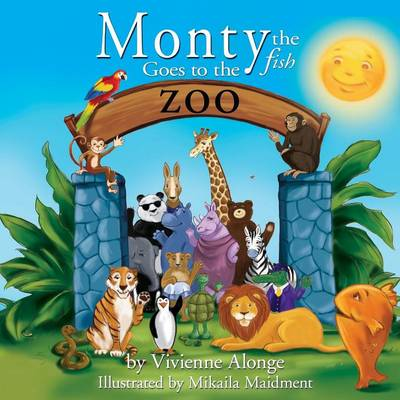 Monty the Fish Goes to the Zoo (Paperback)