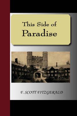 This Side of Paradise (Hardback)
