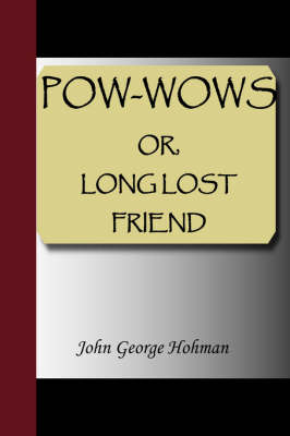 POW-Wows, or Long Lost Friend (Paperback)