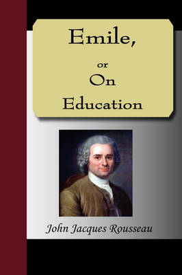 Emile, or on Education (Paperback)