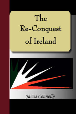 The Re-Conquest of Ireland (Paperback)
