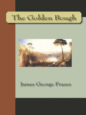 The Golden Bough (Paperback)