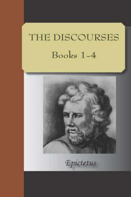 Discourses of Epictetus (Paperback)